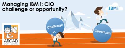managing-ibm-i-cio-challenge-or-opportunity